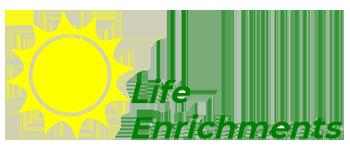 life enrichments enrich your life